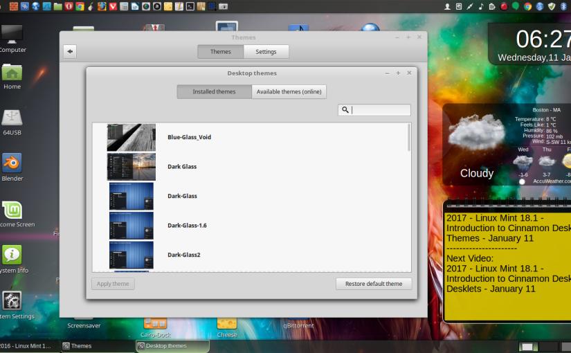 2016 – Linux Mint 18 1 – Introduction to Cinnamon Desktop Themes